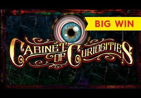 Cabinet of Curiosities Slot – BIG WIN, ALL FEATURES!