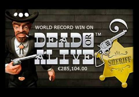 WORLD RECORD WIN ON DEAD OR ALIVE SLOT: €285,104.00