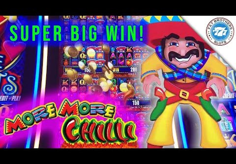 🌶🌶 MORE MORE CHILLI 🌶🌶 Slot! Super Big Win! Fun Session Live Play!