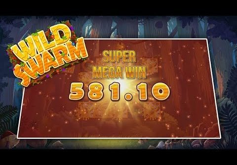 WILD SWARM (PUSH GAMING) – SUPER MEGA WIN