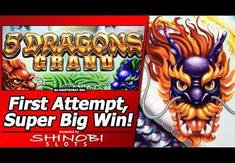 5 Dragons Grand Slot – First Attempt, Super Big Win w/Mystery Choice Free Spins