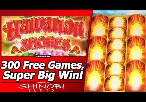 Hawaiian Shores Slot – First Look, 300+ Free Games, Super Big Win in New Konami Slot
