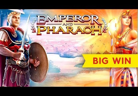 Emperor and Pharaoh Slot – BIG WIN BONUS!