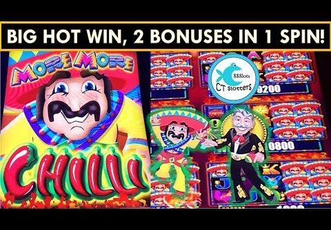 RARE 2 BONUSES in 1 SPIN! BIG WIN! *NEW* MORE MORE CHILLI SLOT MACHINE