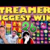 Streamers Biggest Wins – #26 / 2019