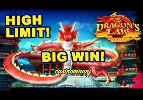 HIGH LIMIT!!! Dragon's Law Slot – BIG BET   BIG WIN!! – Slot Machine Bonus