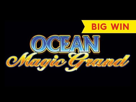 Ocean Magic Grand Slot – BIG WIN SESSION!