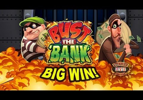 BIG WIN on Bust the Bank Slot – £1.80 Bet