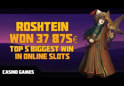ROSHTEIN WON 37 875€ | TOP 5 BIGGEST WIN IN ONLINE SLOTS | CASINO GAMES