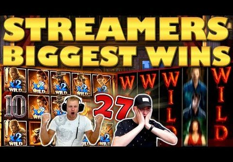 Streamers Biggest Wins – #27 / 2019