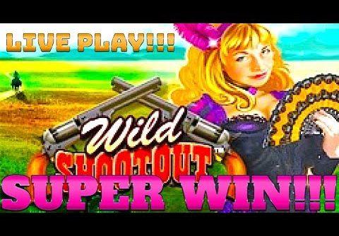 SUPER BIG WIN!!! LIVE PLAY!!! WILD SHOOTOUT SLOT MACHINE!!!