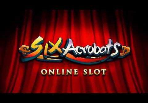 Six Acrobats Online Slot   £65,000 MEGA WIN!   FreeSpins.com