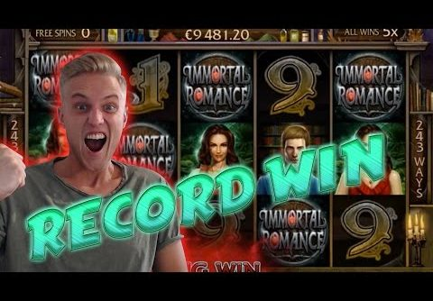 RECORD WIN ON IMMORTAL ROMANCE – BIG WIN 3.60 euro betsize MEGA WIN with Epic reactions