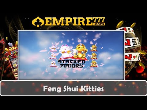 Big Win to Epic Win Slot Game | Feng Shui Kitties | Empire777