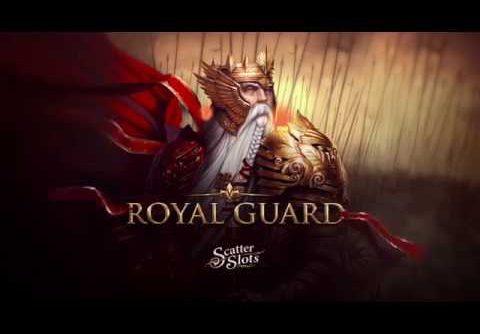 Scatter Slots Royal Guard Big Win