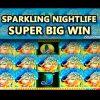 SPARKLING NIGHTLIFE Slot – **SUPER BIG WIN** – Slot Machine Bonus