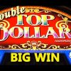 Double TOP Dollar – (All X2 Features!) HIGH DENOM. – BIG WIN! – Slot Machine Bonus