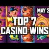 Top 7 BIGGEST CASINO WINS! May Slot Win Compilation!
