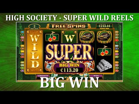 BIG WIN – High Society – Super Wild Reels – Microgaming
