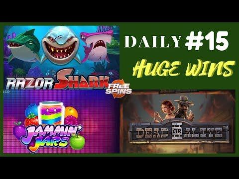 Razor Shark [Epic Win], Dead or Alive 2 (Record Win),Jammin Jars (Big Win). Daily Huge Wins #15