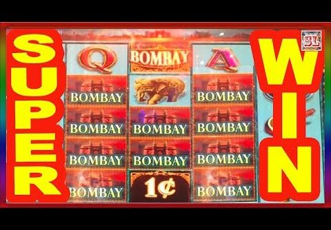 ** SUPER BIG WIN ** BOMBAY n others ** SLOT LOVER **