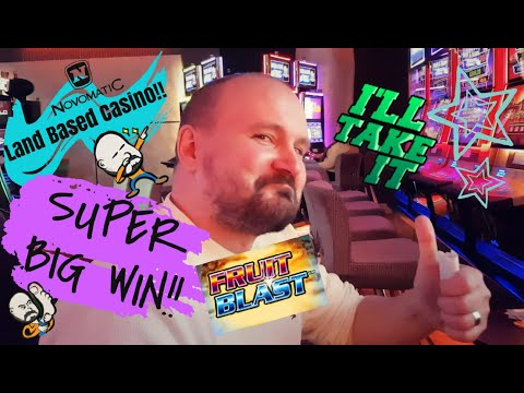 MAX BET!! LAND BASED CASINO!! SUPER BIG WIN FROM FRUITBLAST SLOT!!