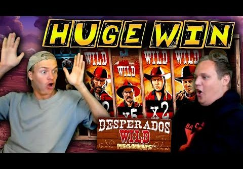 HUGE WIN on Desperados Wild Megaways