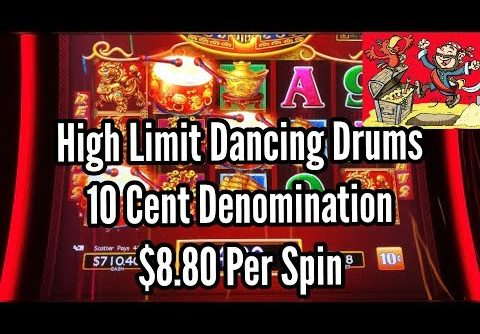 BIG WIN High Limit Dancing Drums Slots $8 80 Per Spin With Bonuses