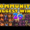 Community Biggest Wins #29 / 2020