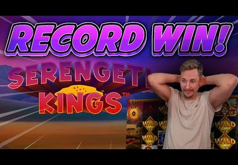 RECORD WIN!!! Serengeti Kings BIG WIN – Casino Slots from Casinodaddys live stream